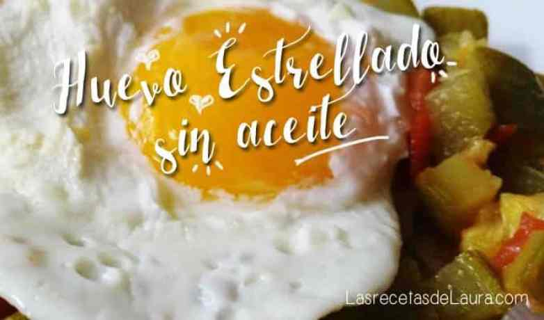 Huevo frito sin aceite - las recetas de Laura