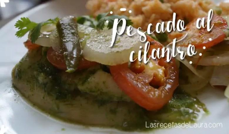 Pescado al cilantro - las recetas de laura