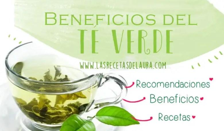 Beneficios del te verde - las recetas de Laura