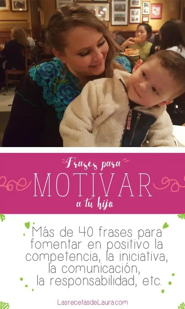 Frases para motivar a tus hijos - las recetas de Laura