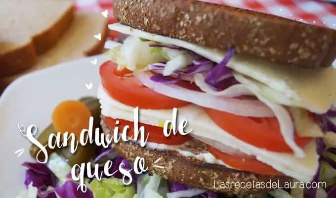 Sandwich de queso - Las Recetas de Laura