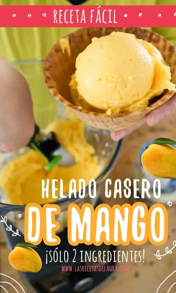 Helado Casero de mango - las recetas de laura