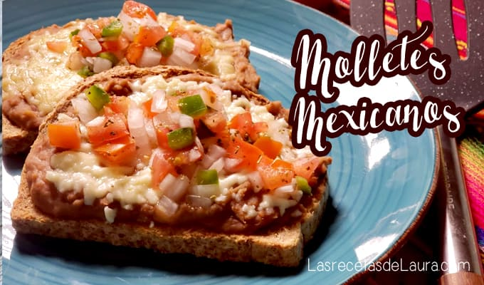 Molletes Mexicanos - Las Recetas de Laura