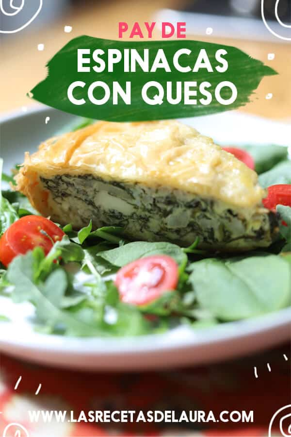 Pay de espinacas con queso