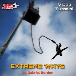 EXTREME WAYS by Gabriel Borden - INSTANT DOWNLOAD - Tutorial di magia scaricabile su Lassonellamanica.com, un sito, tutta la magia!