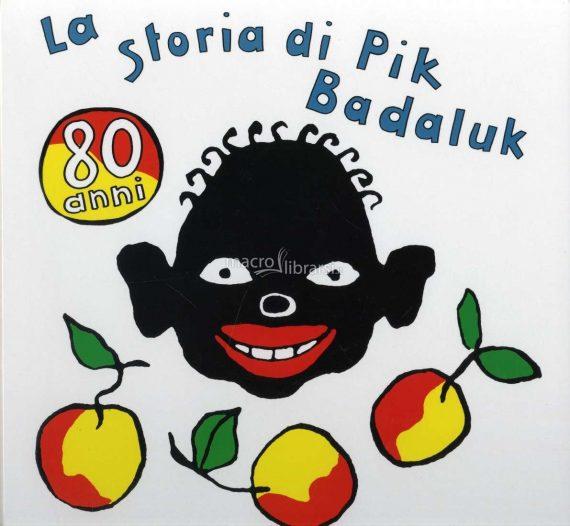 Carnevale e la storia di Pik Badaluk