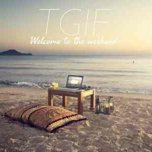 TGIF: Welcome to the weekend! #13