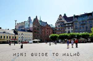 A mini guide to Malmö