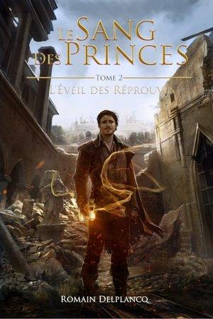 Couverture du Sang des Princes, de Romain Delplancq