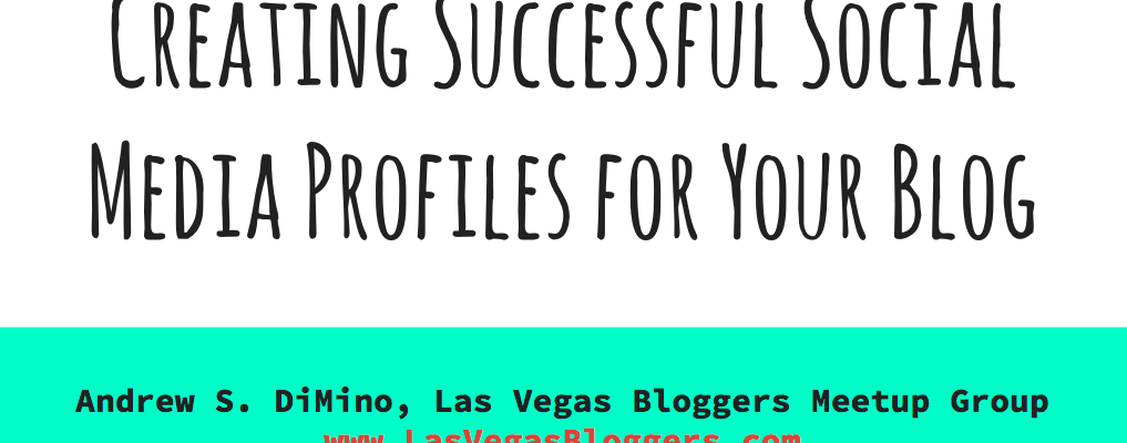 Creating Successful Social Media Profiles for Your Blog