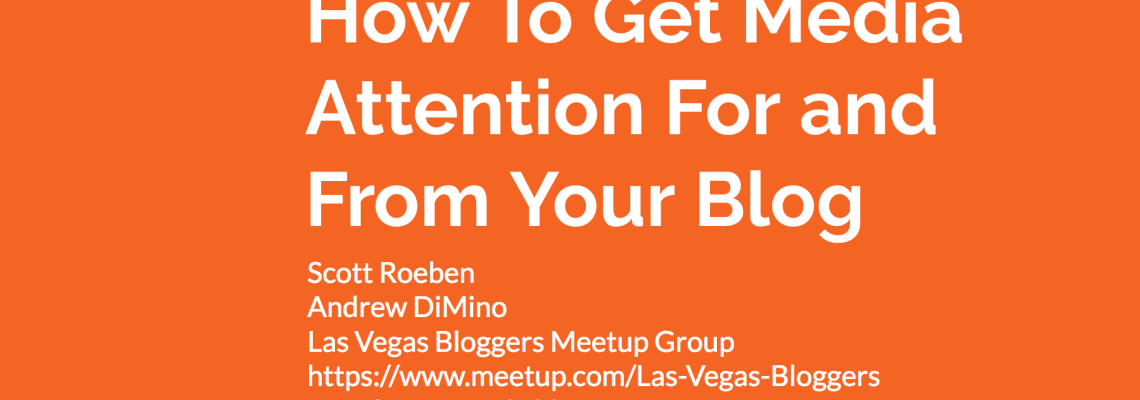 How To Get Media Attention For and From Your Blog