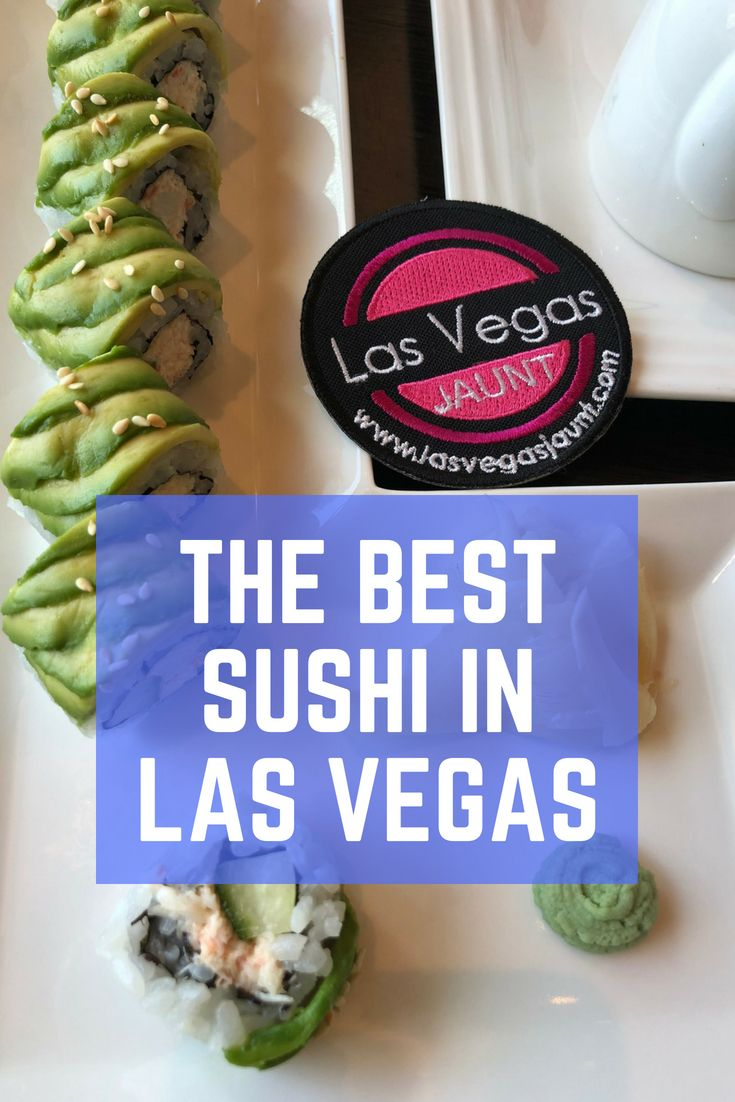 Your Guide To The Best Sushi In Las Vegas