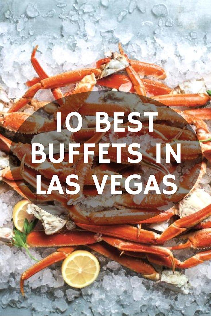 Outstanding 10 Best Buffets In Las Vegas Lasvegasjaunt Com Download Free Architecture Designs Jebrpmadebymaigaardcom