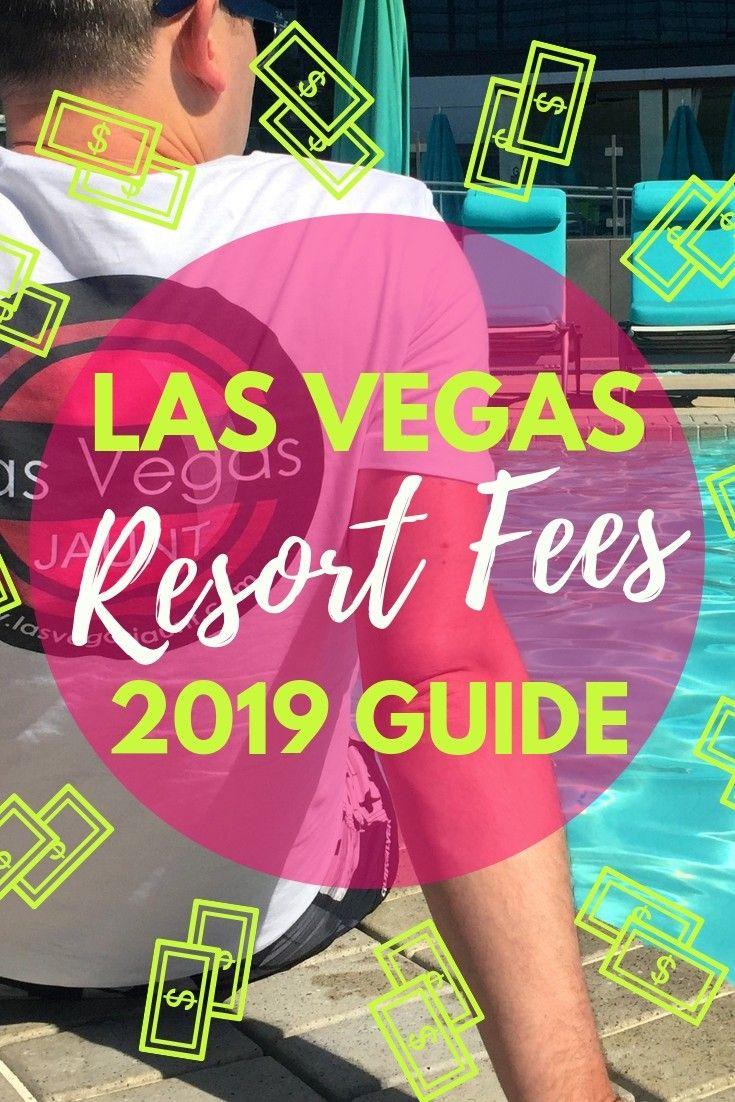 Las Vegas Resort Fees 2019 List