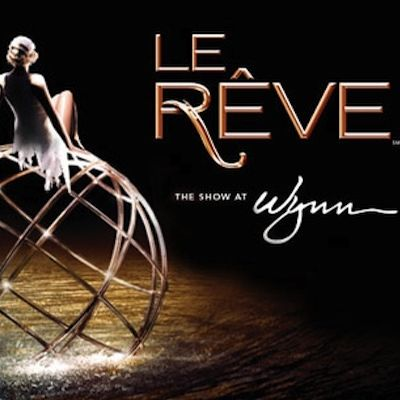 Le Reve The Dream Las Vegas Discount Tickets