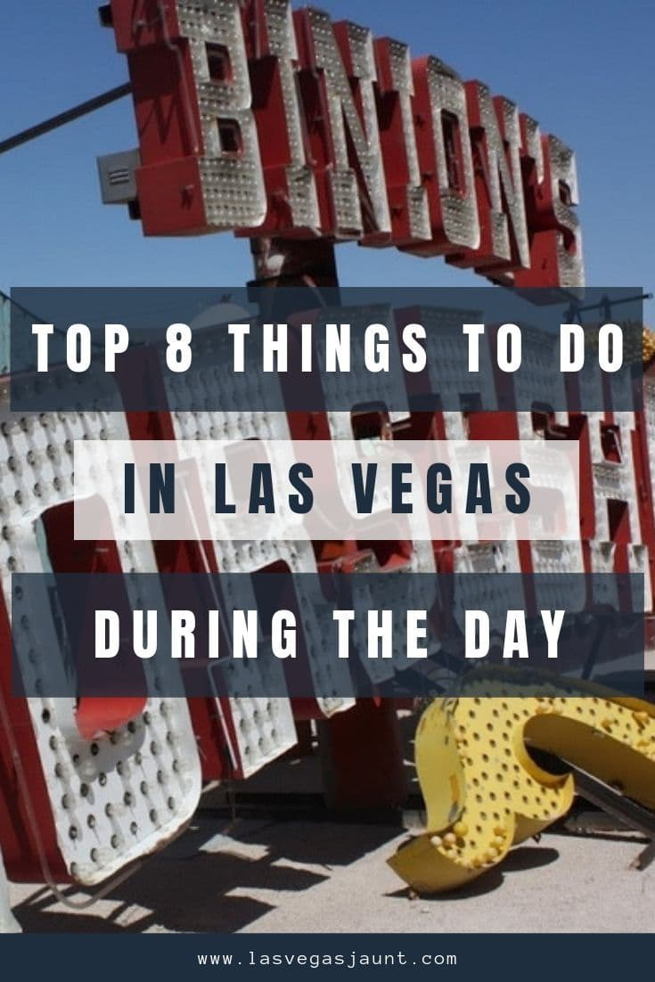 Top 8 Things to Do in Las Vegas During the Day