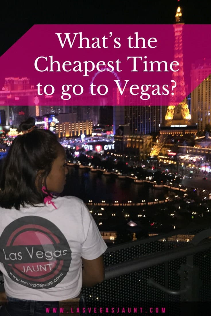 What's the Cheapest Time to go to Vegas