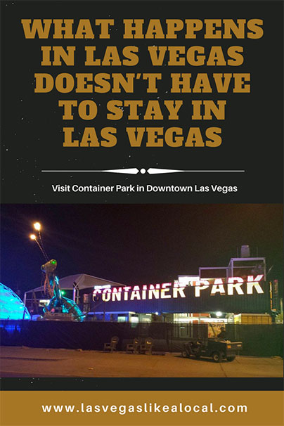 Container Park, Downtown Las Vegas, Local Las Vegas