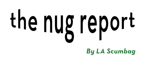 The Nug Report