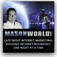 MasonWorld Internet Marketing Podcast