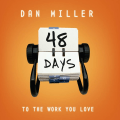 Dan Miller Interview 48 Days