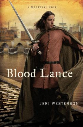 Blood Lance by Jeri Westerson