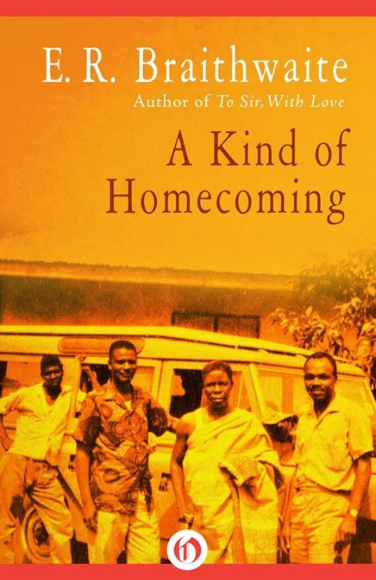 E.R. Braithwaite's A Kind of Homecoming | LaterBloomer.com