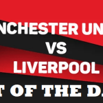 BET OF THE DAY Premier League 2019 : Manchester United vs Liverpool