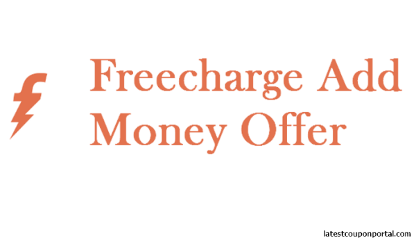 Freecharge Add Money Offer - Get Instant Cashback on Freecharge