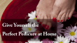 How To Pedicure at Home