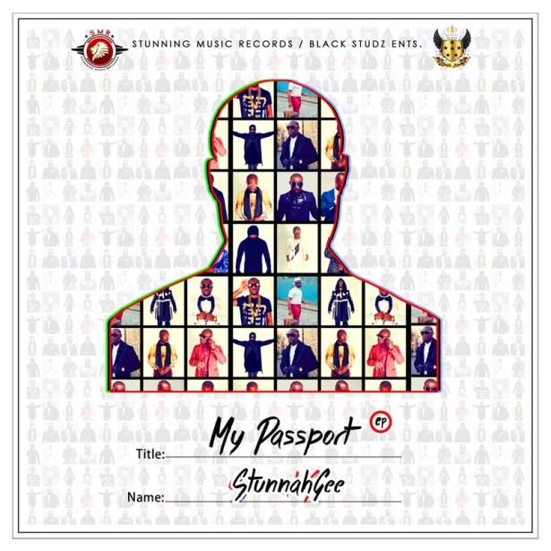 Stunnah Gee - My Passport EP