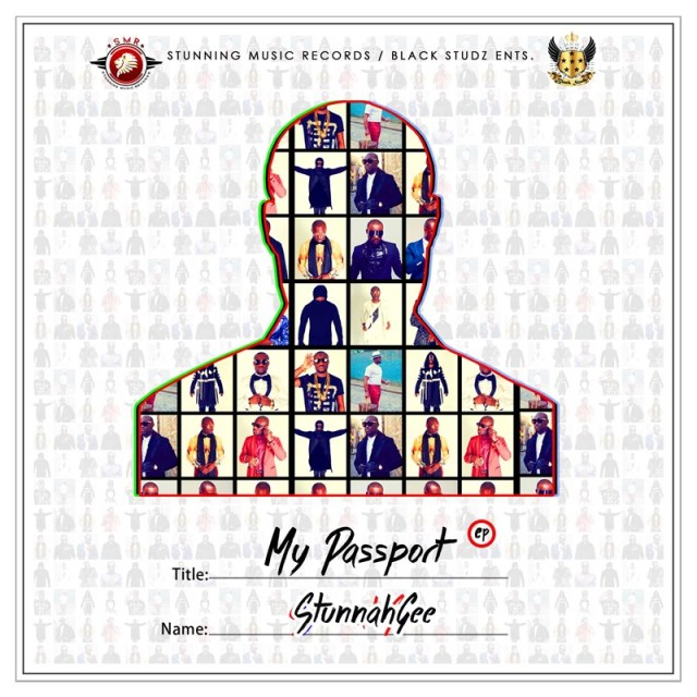 Stunnah Gee - My Passport EP
