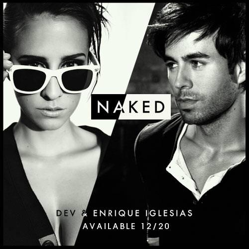 DEV – Naked ft. Enrique Iglesias (Music Video)
