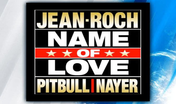 Jean Roch Ft. Pitbull & Nayer – Name Of Love