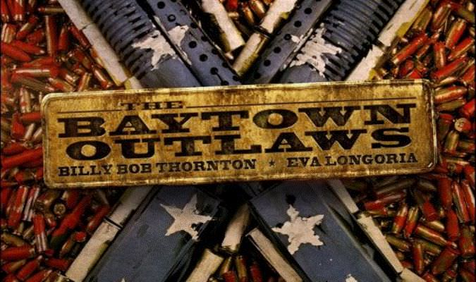 The Baytown Outlaws – Theatrical Trailer