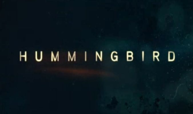 Hummingbird – Trailer
