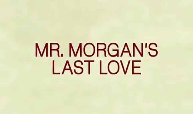 Mr. Morgan's Last Love – Trailer