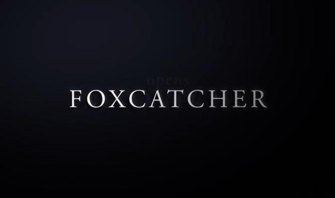 Foxcatcher – Theatrical Trailer