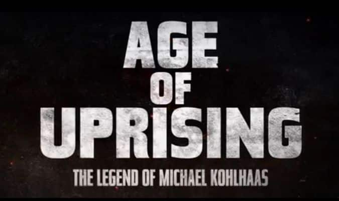 Age of Uprising: The Legend of Michael Kohlhaas – Trailer
