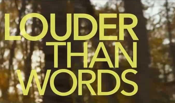 Louder Than Words – Trailer