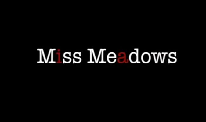 Miss Meadows – Trailer