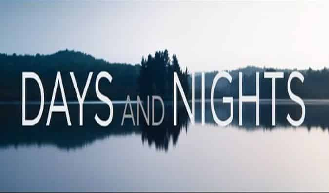 Days and Nights – Trailer
