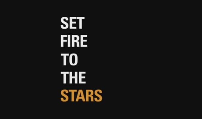 Set Fire to the Stars – International Trailer