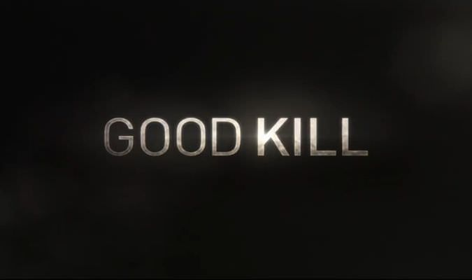 Good Kill – Trailer