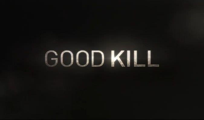 Good Kill – Trailer