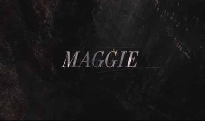 Maggie – Trailer