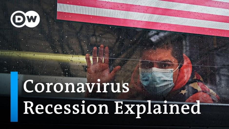 How bad will the coronavirus recession be? | DW News