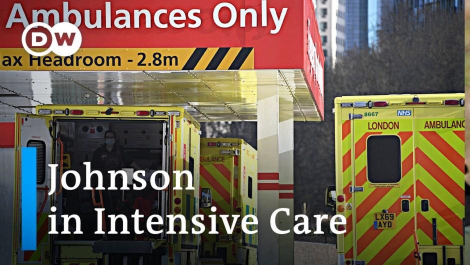 Coronavirus: UK PM Boris Johnson admitted to intensive care   DW News