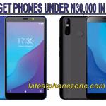 Best Budget Phones Under 30000 Naira in Nigeria (2020)