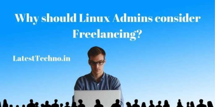 Why should Linux admins consider freelancing